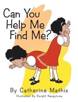 Can You Help Me Find Me