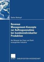 Revenue Management-Konzepte Zur Auftragsannahme Bei Kundenindividueller Produktion