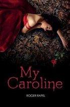 My Caroline