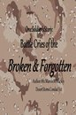 Omslag One Soldier's Story: Battle Cries of the Broken & Forgotten