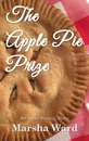 The Apple Pie Prize: An Owen Family Story