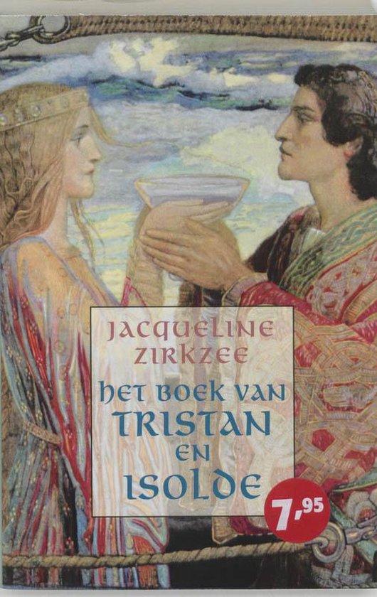 Het Boek Van Tristan En Isolde - J. Zirkzee |