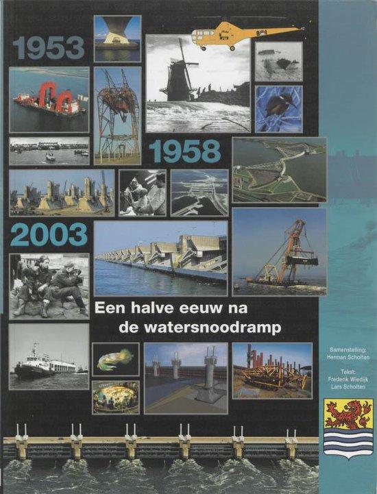 Een halve eeuw na de watersnoodramp - F. Wiedijk |