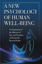 A New Psychology of Human Well-Being
