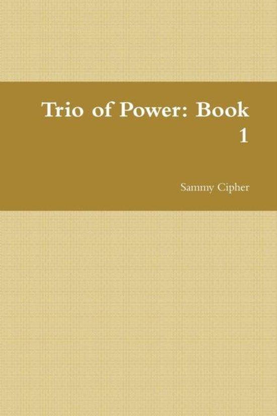 Trio of Power