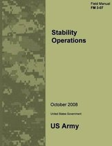 Field Manual FM 3-07 Stability Operations October 2008
