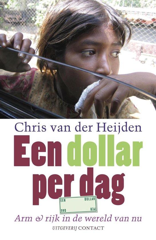 Een dollar per dag - C. Van Der Heijden |
