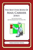 The Best Ever Book of Mail Carrier Jokes