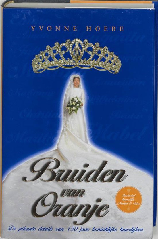 Bruiden Van Oranje - Yvonne Hoebe | Fthsonline.com