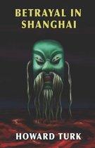 Betrayal in Shanghai
