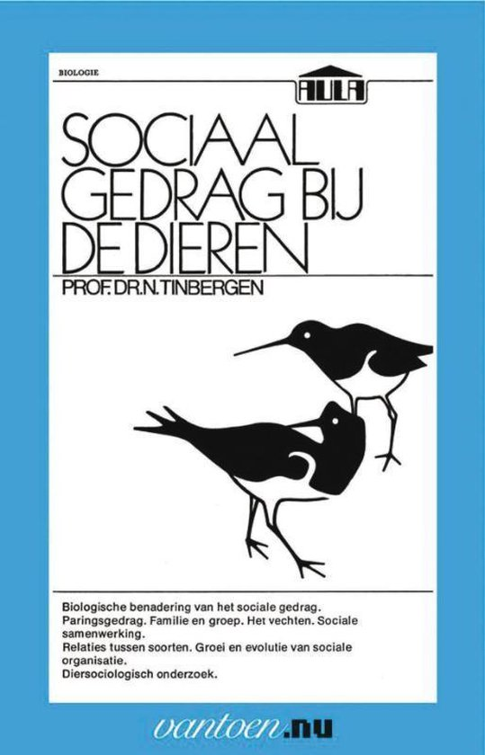 Vantoen.nu - Sociaal gedrag bij dieren - N. Prof. Dr. Tinbergen |