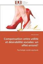 Compensation Entre Utilit� Et D�sirabilit� Sociales