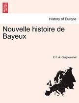 Nouvelle Histoire de Bayeux