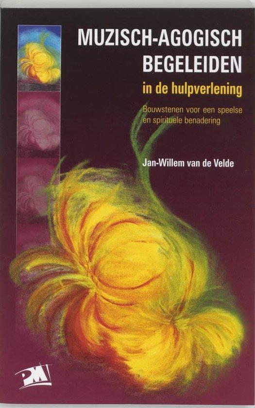 Muzisch-Agogisch Begeleiden In De Hulpverlening + Cd - J.W. Van De Velde pdf epub