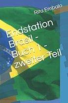 Endstation Brasil - Buch 1 - Zweiter Teil