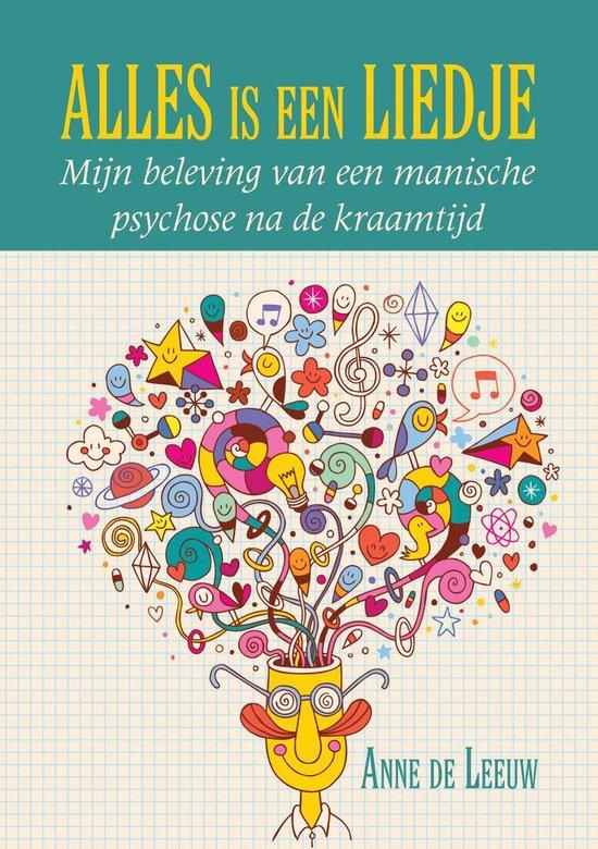Alles is een liedje - Anne de Leeuw | Fthsonline.com