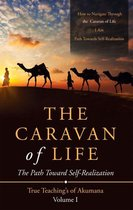 The Caravan of Life