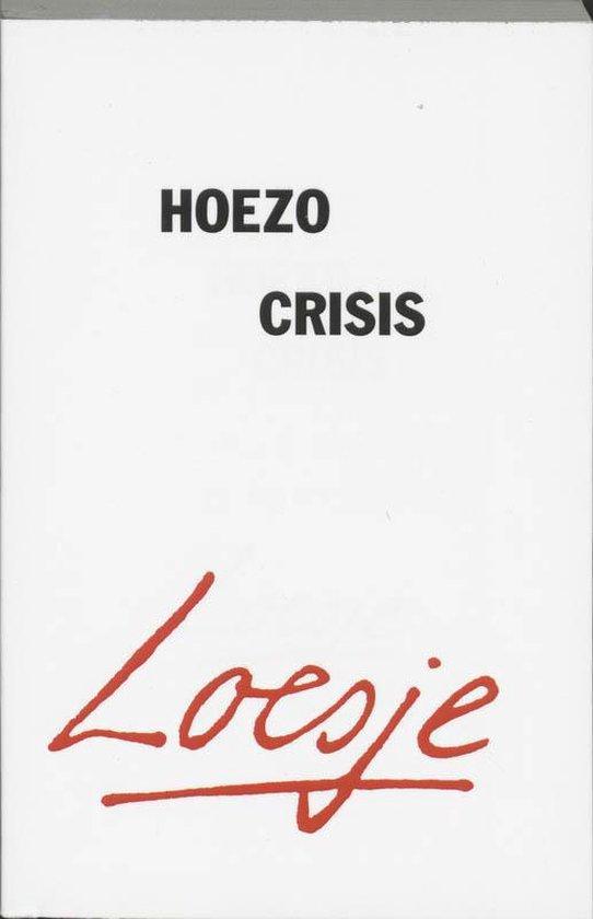 Hoezo Crisis - Loesje |