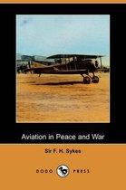 Aviation in Peace and War (Dodo Press)