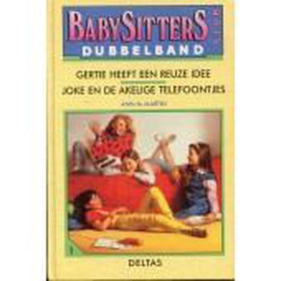 Babysittersclub dubbelband gertie reuze - Ann M. Martin |