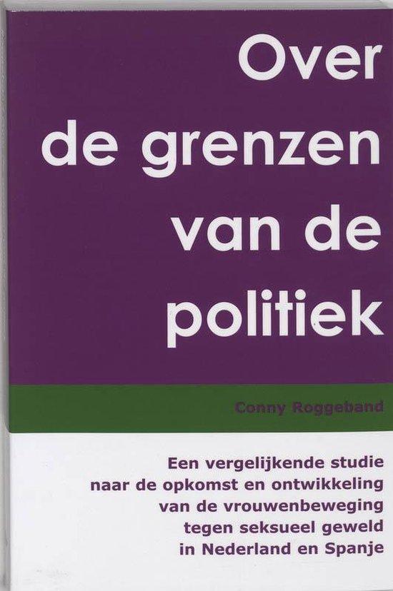 Over De Grenzen Van De Politiek - C. Roggeband | Fthsonline.com