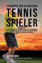 Erschaffe Den Ultimativen Tennis-Spieler