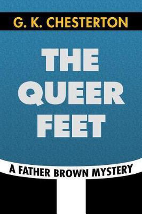 The Queer Feet by G. K. Chesterton
