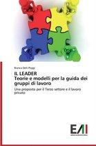 Il Leader Teorie E Modelli Per La Guida Dei Gruppi Di Lavoro