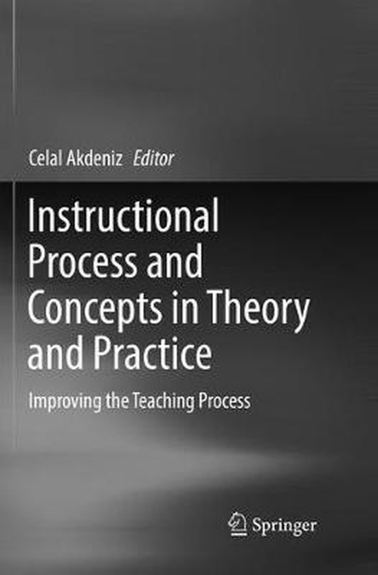 Instructional Process and Concepts in Theory and Practice