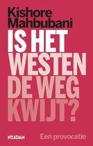 Boek cover Is het Westen de weg kwijt? van Kishore Mahbubani (Paperback)