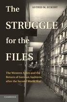 Boek cover The Struggle for the Files van Astrid M. Eckert