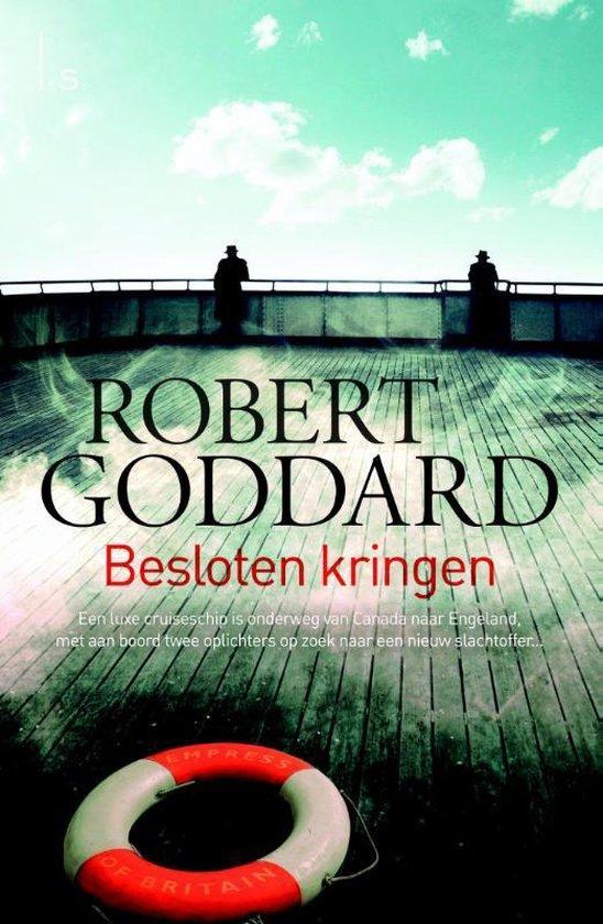 Besloten kringen - Robert Goddard |