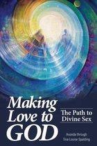 Making Love to God
