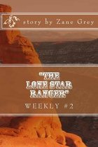 the Lone Star Ranger Weekly #2
