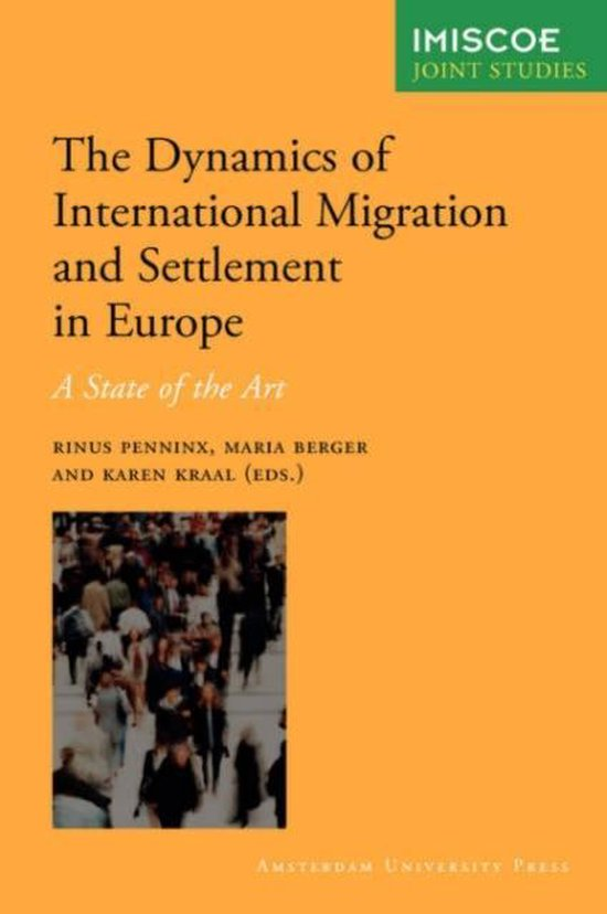 The Dynamics of International Migration and Settlement in Europe