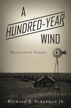 A Hundred-Year Wind