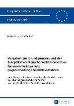 Vorgaben Des Grundgesetzes Und Der Europaischen Menschenrechtskonvention Fur Einen Rechtsschutz Gegen UEberlange Gerichtsverfahren