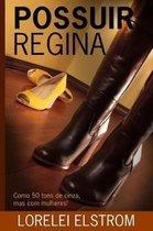 Possuir Regina