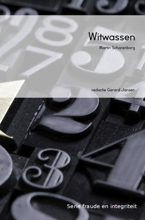 Fraude en integriteit - Witwassen - Martin Scharenborg |