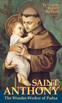 St.Antony, the Miracle-worker of Padua