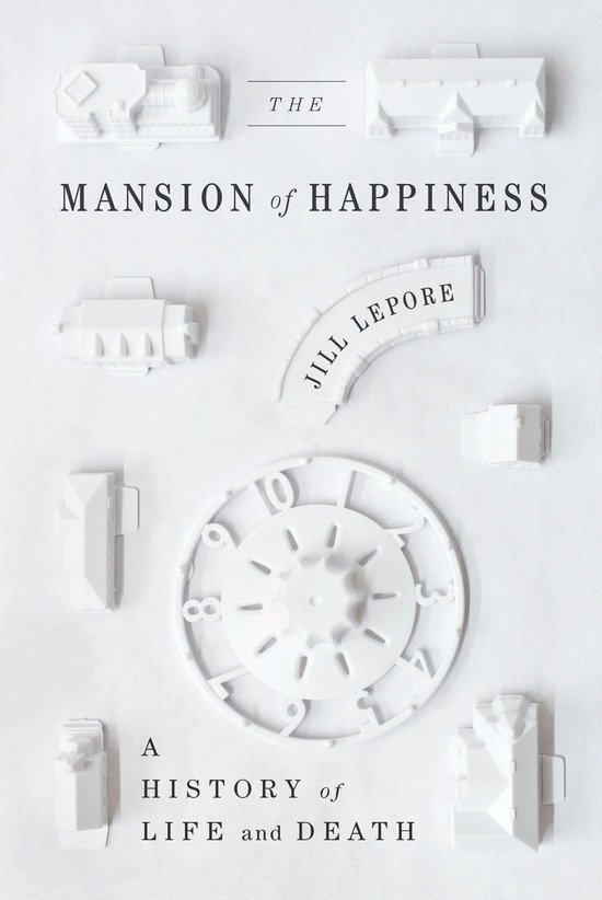Boek cover The Mansion of Happiness van Jill Lepore (Onbekend)