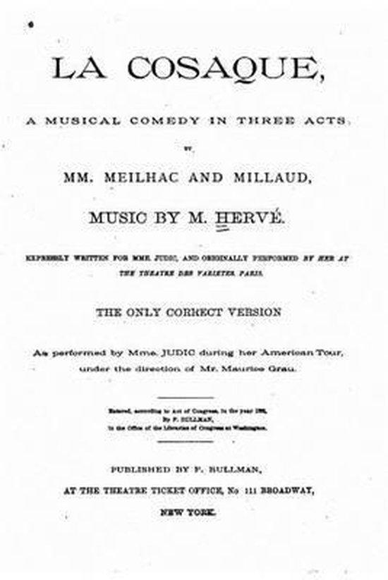 La Cosaque, a Musical Comedy in Three Acts