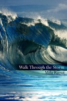 Walk Through the Storm
