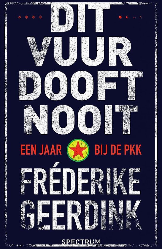 Dit vuur dooft nooit - Fréderike Geerdink | Fthsonline.com