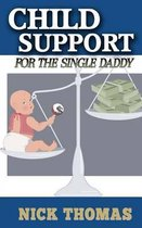 Omslag Child Support for the Single Daddy