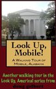 A Walking Tour of Mobile, Alabama