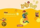 Lollipop Fibel B. Neuausgabe. Schreiblehrgang in Vereinfachter Ausgangsschrift