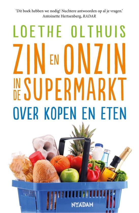 Boek cover Zin en onzin in de supermarkt van Loethe Olthuis (Onbekend)