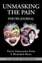 Unmasking The Pain Poetry Journal