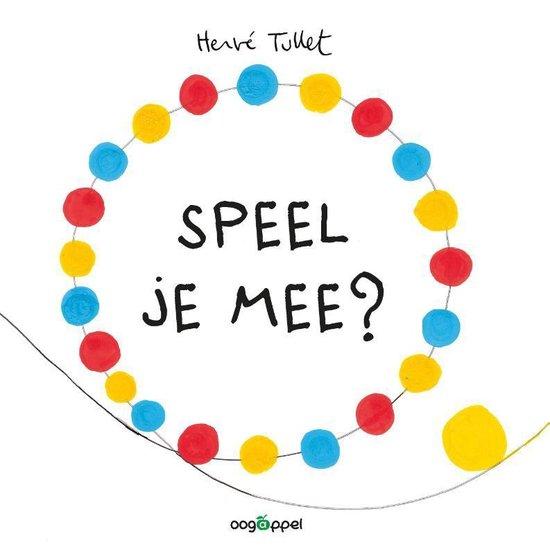Boek cover Speel je mee? van Hervé Tullet (Hardcover)